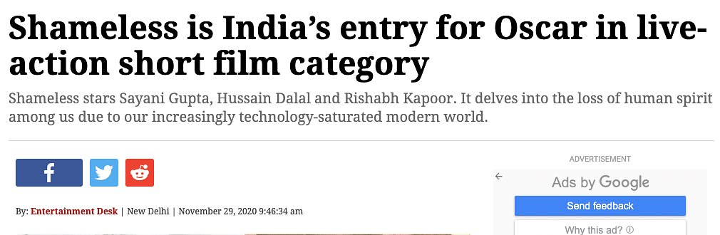 Several media platforms have wrongly reported that <i>Shameless </i>is India's official entry to the Oscars in the short film category.