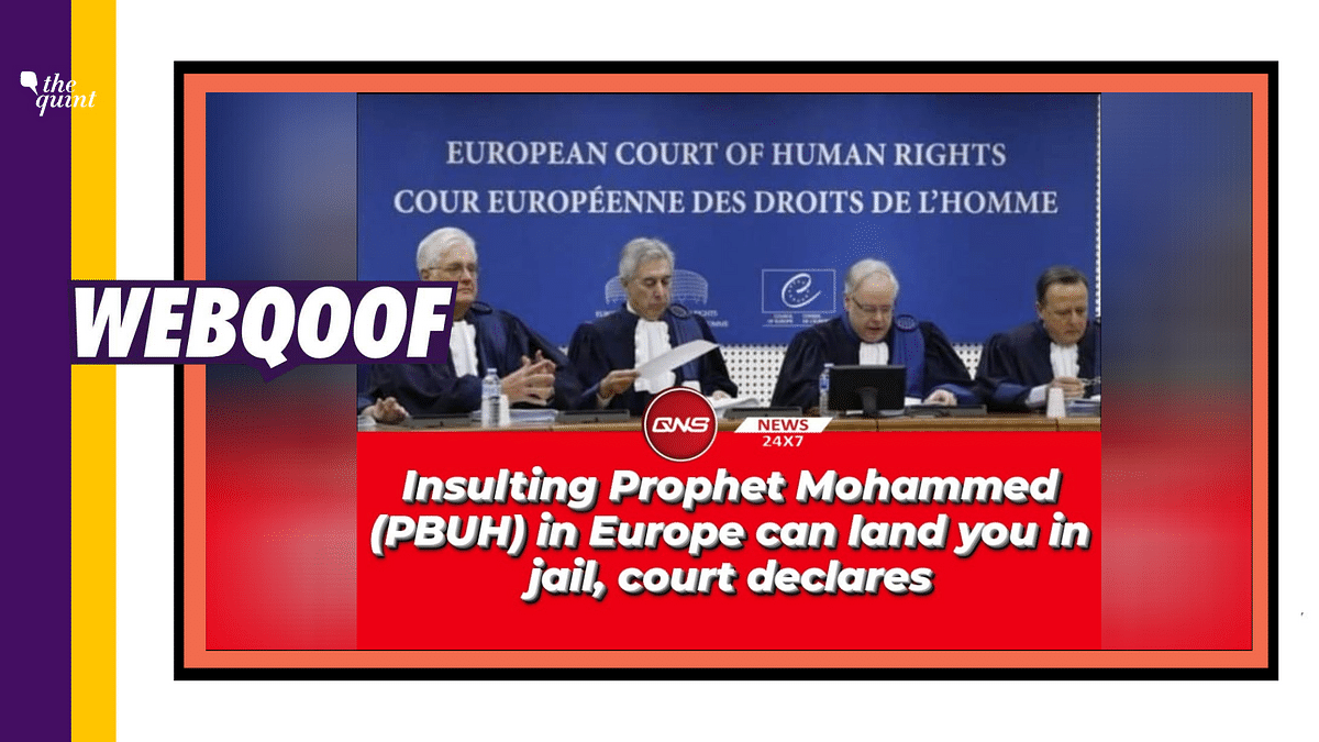 ECHR's ruling in 2018 over a woman insulting the Prophet has been revived as a recent one without the full context.