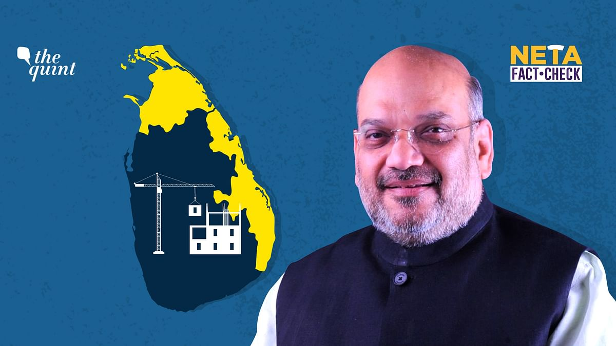 Amit Shah had said that PM Modi laid the foundation for construction of nearly 50,000 houses in Sri Lanka.