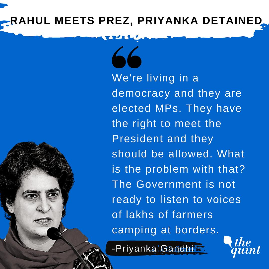 'No Democracy': Rahul Meets Prez On Farm Laws; Priyanka Detained