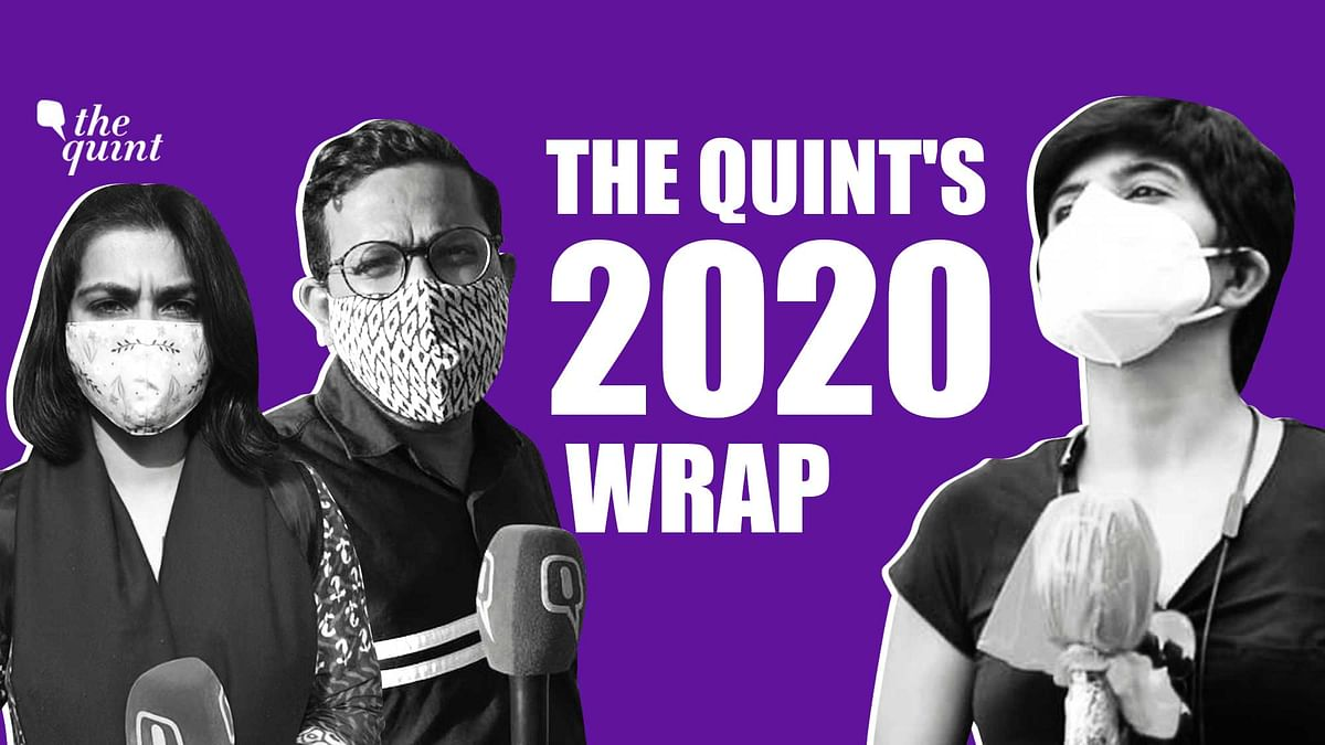 The Quint's 2020 Wrap You Need to See: 12 Months in Under 12 Mins