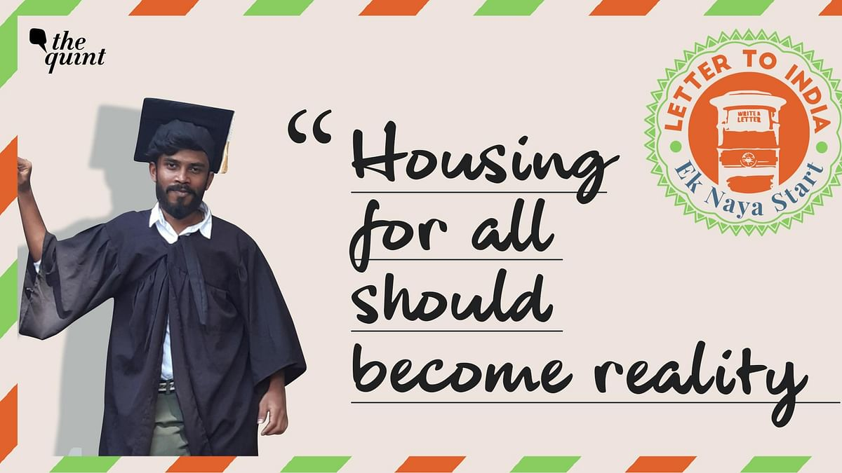 Dear India, to be Better, Everyone Must Have a Right to Housing