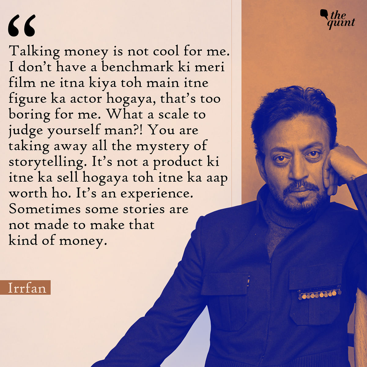 Remembering Irrfan's Thoughts on Acting, 100 Cr Clubs and Journeys