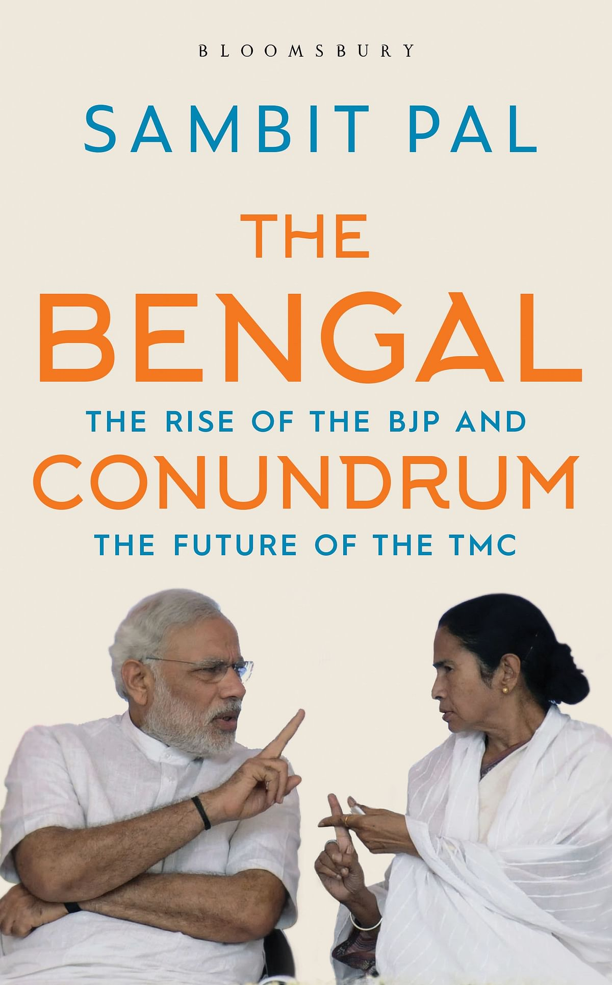 Cover of Sambit Pal's latest book: 'The Bengal Conundrum: The Rise of the BJP and the Future of the TMC' published by Bloomsbury India.