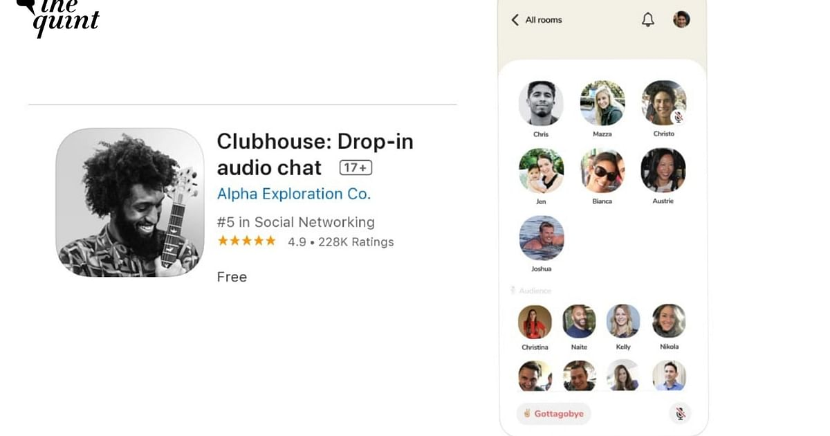 Is the Clubhouse App Leaking Its Users' Data to Chinese Govt? - The Quint