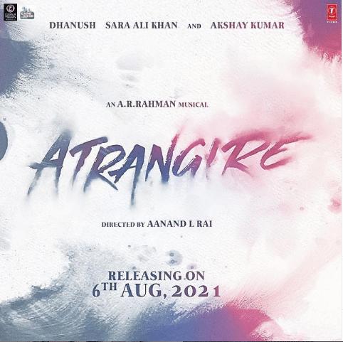 Poster for <i>Atrangi Re</i>