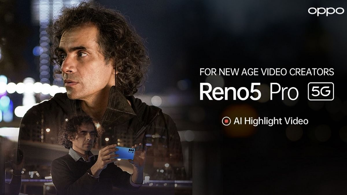 OPPO & Imtiaz Ali Come Together To Inspire New-Age Video Creators - The Quint