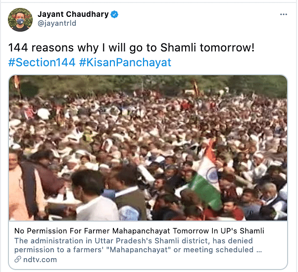 """""""144 reasons why I will go to Shamli tomorrow!"""" - tweeted RLD vice president Jayant Chaudhary on 4 February, allegedly in defiance to the denial of permission."""