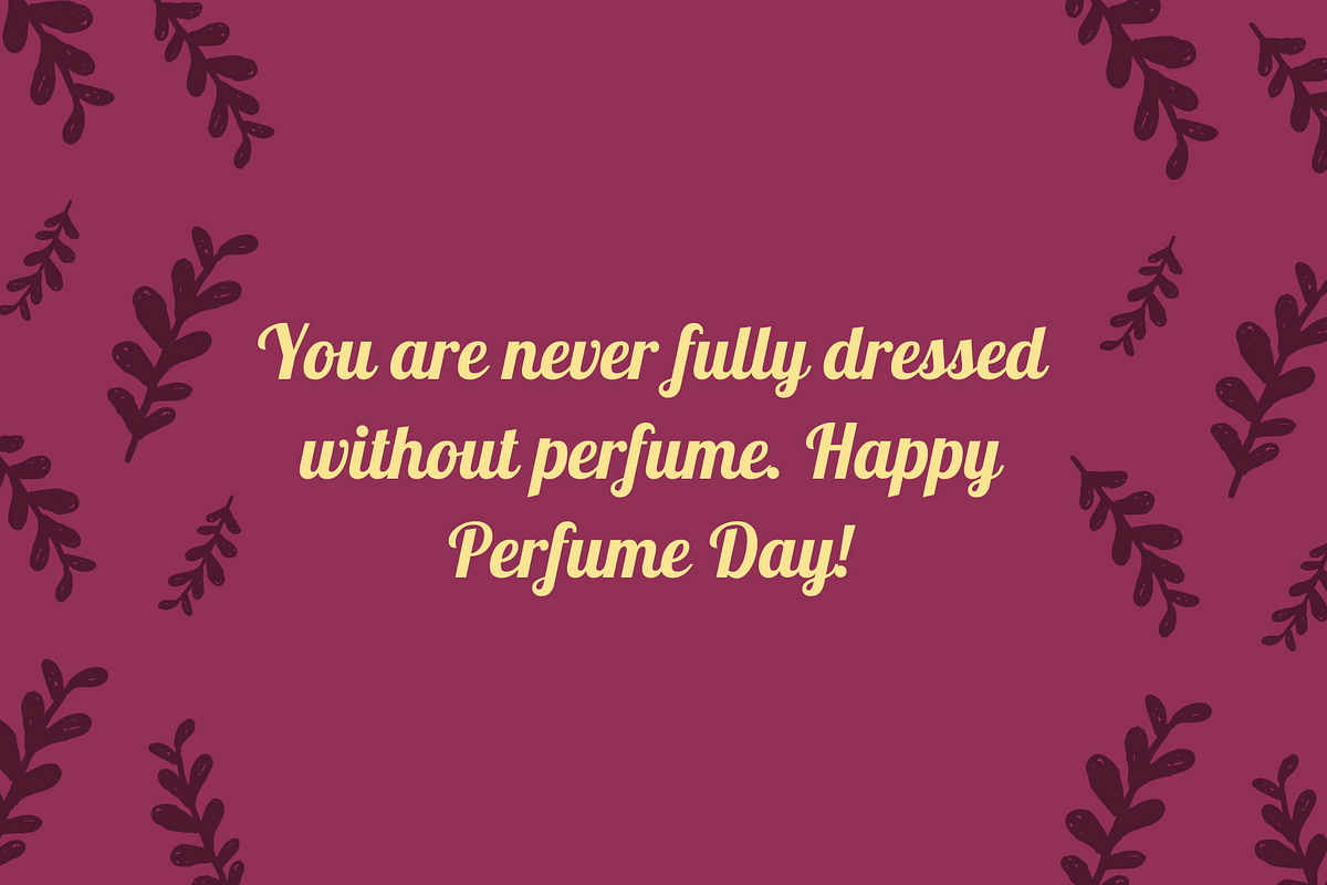 Perfume Day Wishes in English