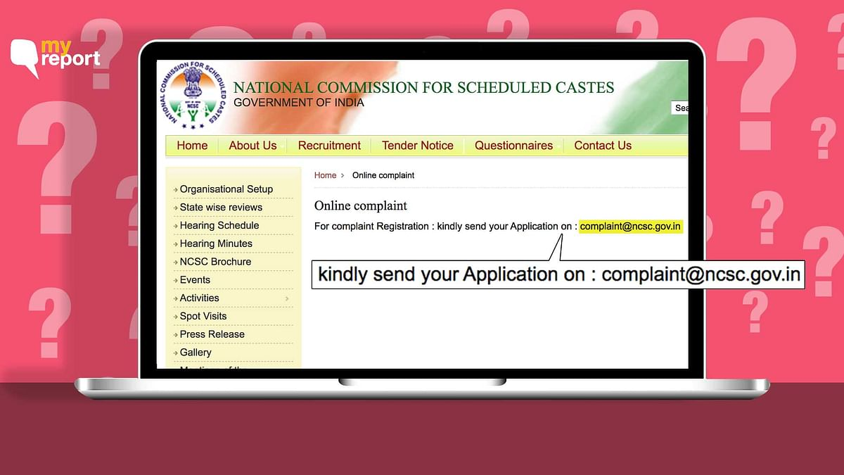 No online complaint portal exists for National Commission for Scheduled Castes to make complaints against caste-based atrocities.