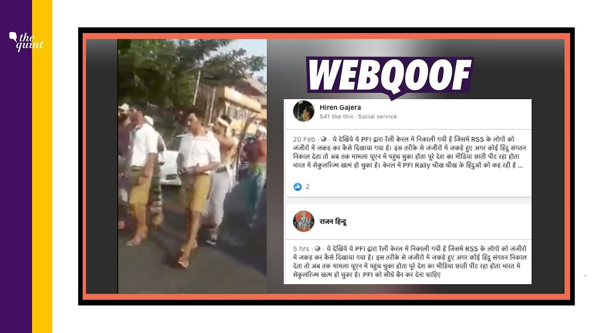 Video of a rally organised by the PFI is doing the rounds on social media with a claim that it shows the PFI parading RSS workers in handcuffs on the streets in Kerala.