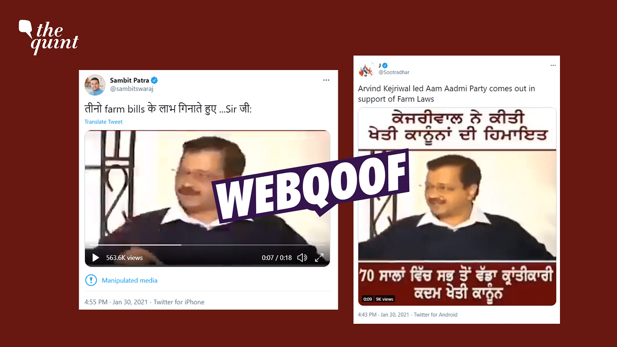 Kejriwal Supports Farm Laws? No, Sambit Patra Shared Edited Clip