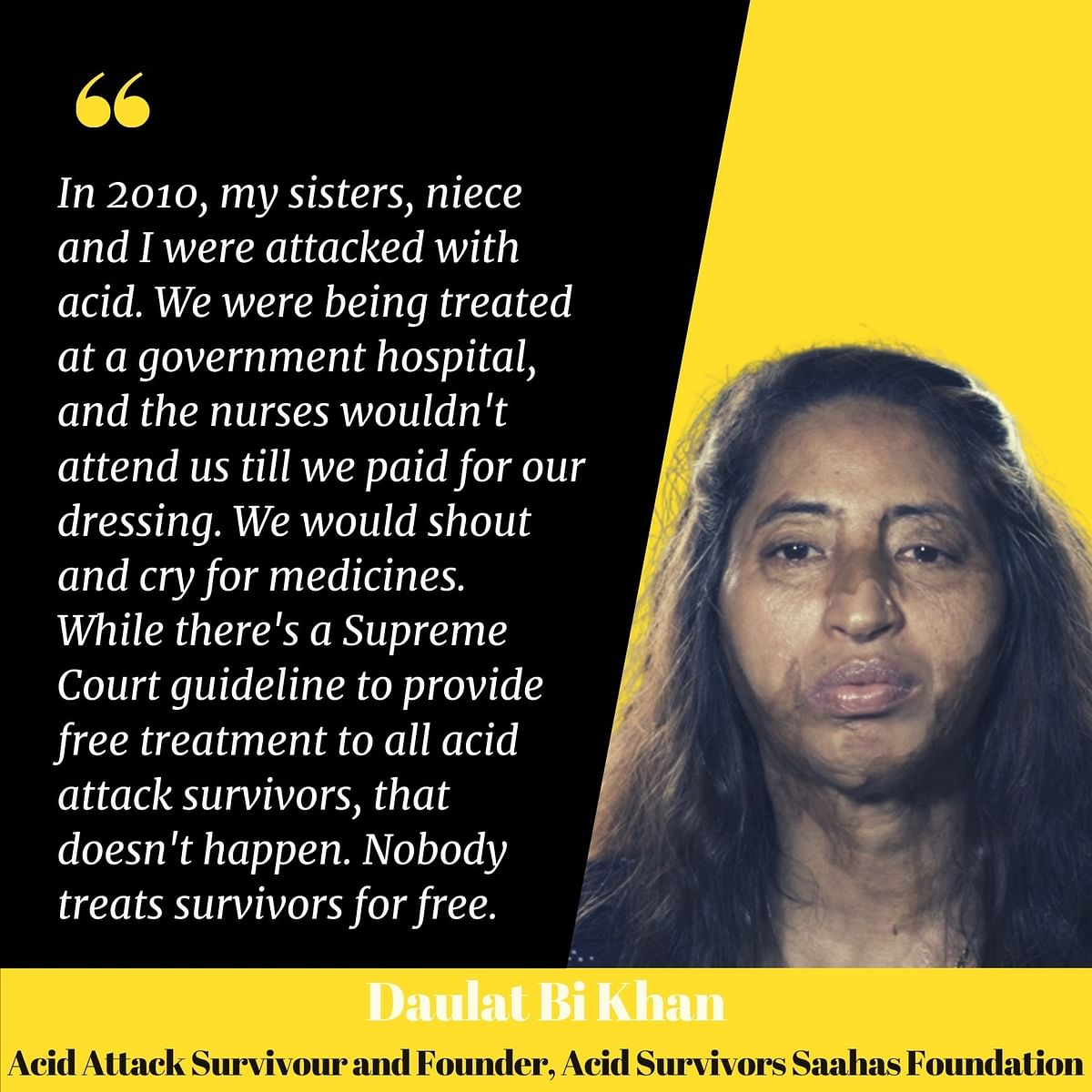 Daulat B Khan recounts her ordeal.
