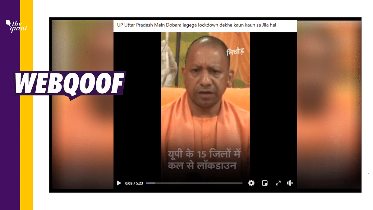 2020 Video Shared to Claim UP CM Imposed Lockdown in 15 Districts