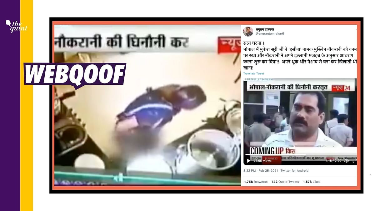 A viral video showing a domestic help allegedly contaminating food by mixing urine in Madhya Pradesh's Bhopal is being shared with a false communal spin.