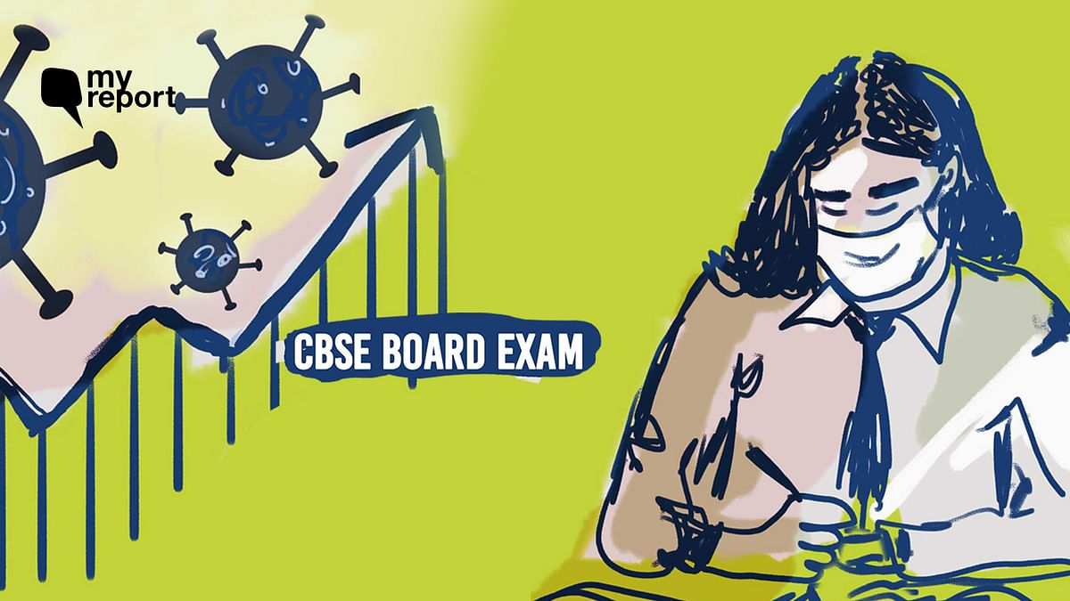 'Board Exams Amid Second Wave Scary For Us, But CBSE Won't Listen'