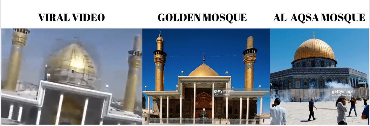 Left: Viral video. Middle: Golden mosque. Right: Al-Aqsa mosque.