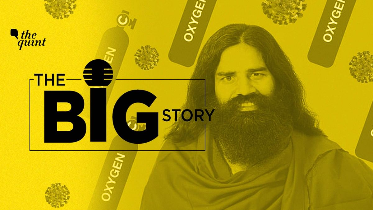 From Coronil to O2 Shortages: Analysing Baba Ramdev's COVID Claims