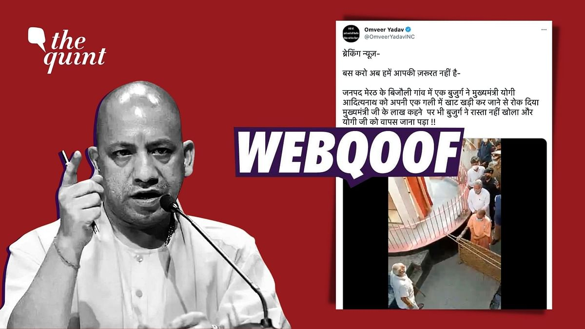 """A viral video falsely claimed that an old man living in Bijauli village in Uttar Pradesh's Meerut stopped Chief Minister <a href=""""https://www.thequint.com/topic/yogi-adityanath"""">Yogi Adityanath</a> from entering a lane by making use of a cot."""