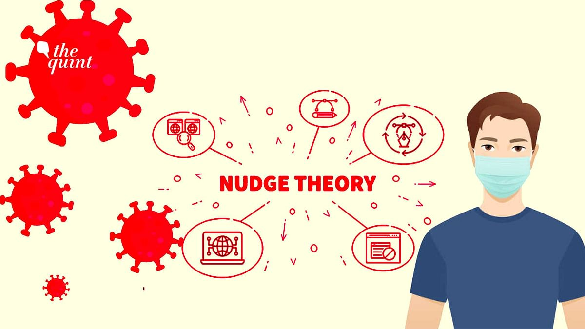 COVID-19 'Nudge' Theory: Till What Extent Can It Work in India?