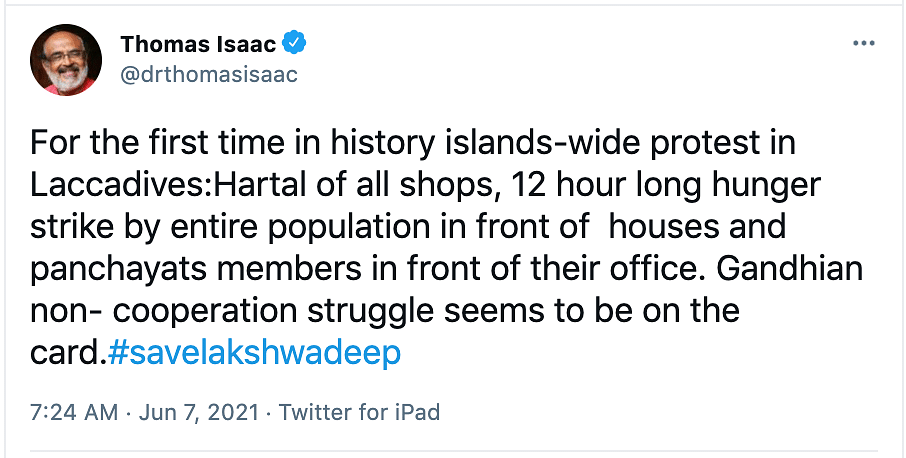 Former Kerala Finance Minister Thomas Isaac took to Twitter to express solidarity with the people of Lakshadweep.
