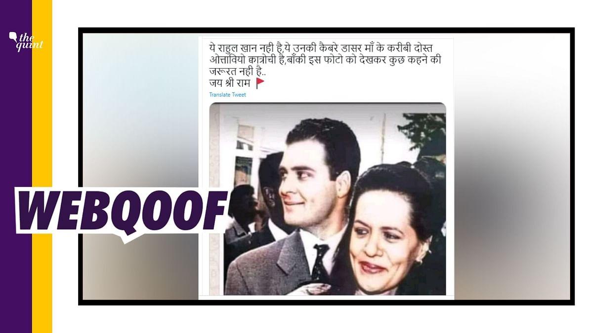 Image Shows Rahul Gandhi, Not Quattrocchi With Sonia Gandhi