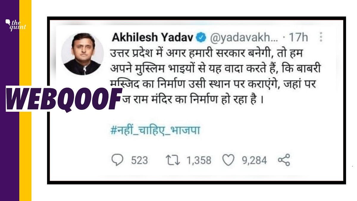 "<div class=""paragraphs""><p>The screenshot of Akhilesh Yadav's tweet promising to rebuild the Babri Masjid in Ayodhya is fake.</p></div>"