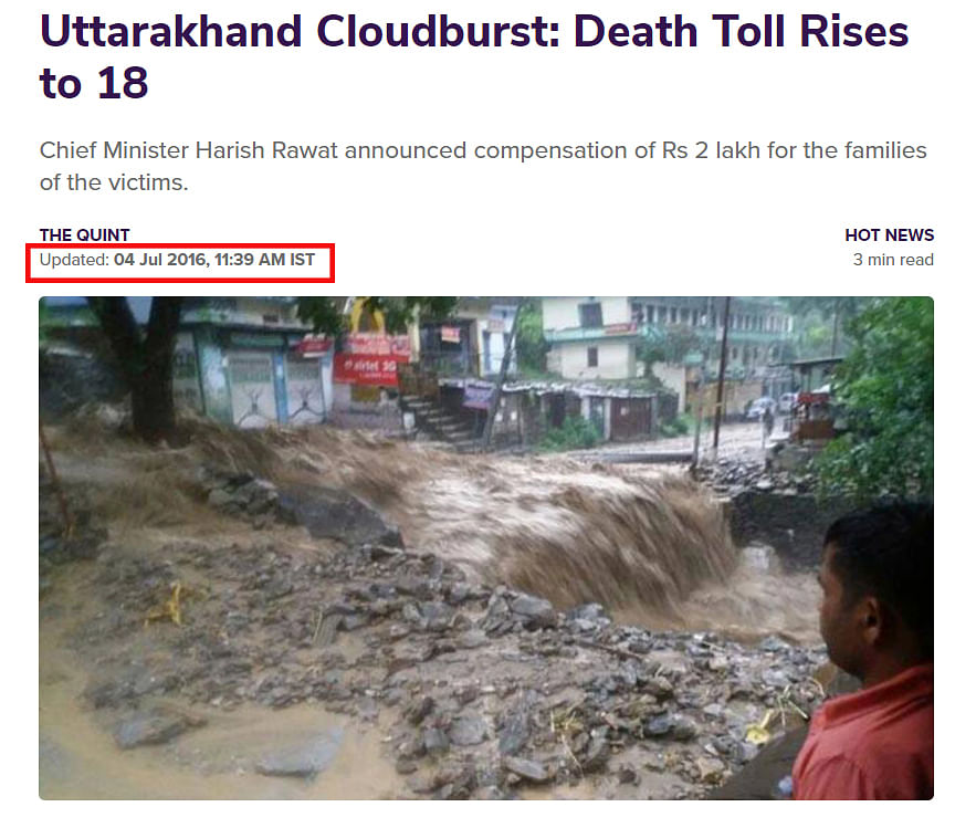 """<div class=""""paragraphs""""><p>A link to the story can be found <a href=""""https://www.thequint.com/news/hot-news/uttarakhand-cloudburst-30-dead-alaknanda-river-above-danger-mark#read-more"""">here</a>.</p></div>"""