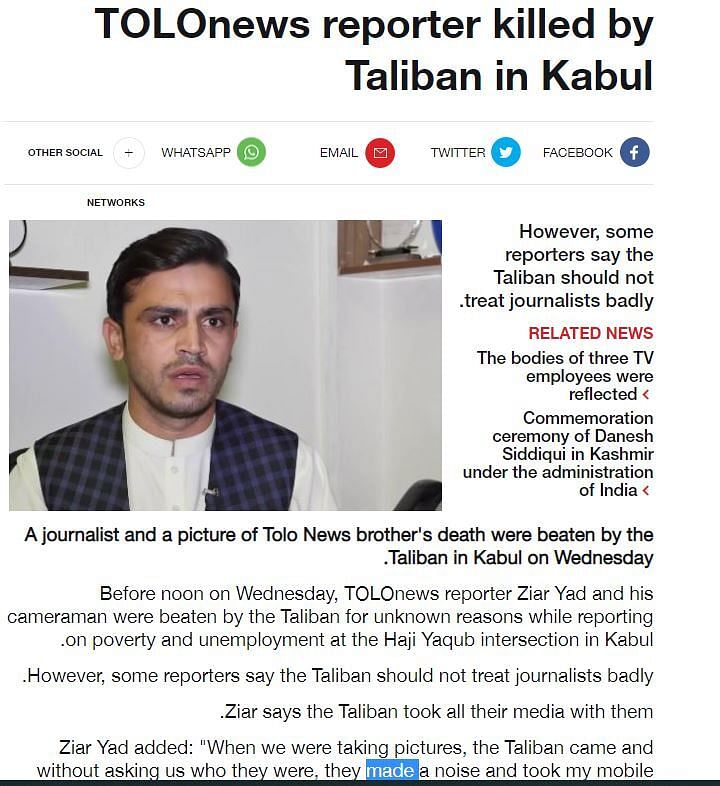 """<div class=""""paragraphs""""><p>Originally, google translations (from Persian to English) of the tweet put up by TOLONews and the headline of their story had said that the journalist was killed by Taliban in Kabul.</p></div>"""
