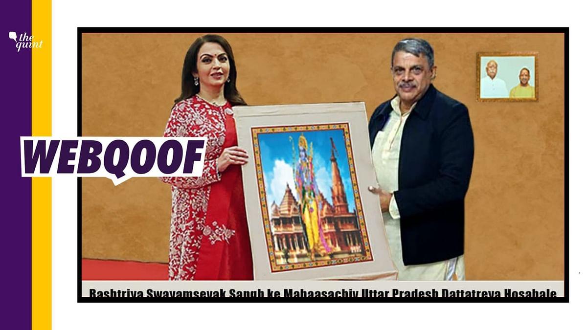 "<div class=""paragraphs""><p>An edited viral photo shows&nbsp;Reliance Foundation founder and chairperson Nita Ambani and RSS general secretary Dattatreya Hosabale holding a photo of Ram Mandir.&nbsp;</p></div>"