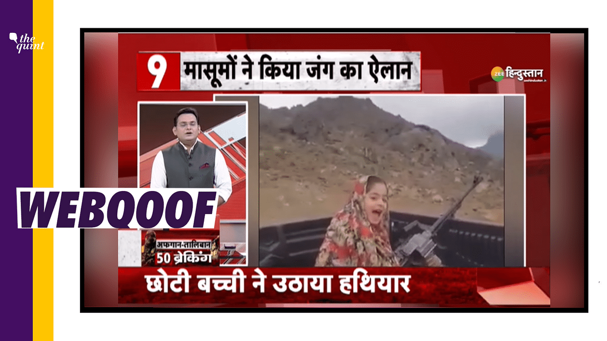 Zee Hindustan Airs Old Clip to Claim 'Kids Taking up Arms Against Taliban'