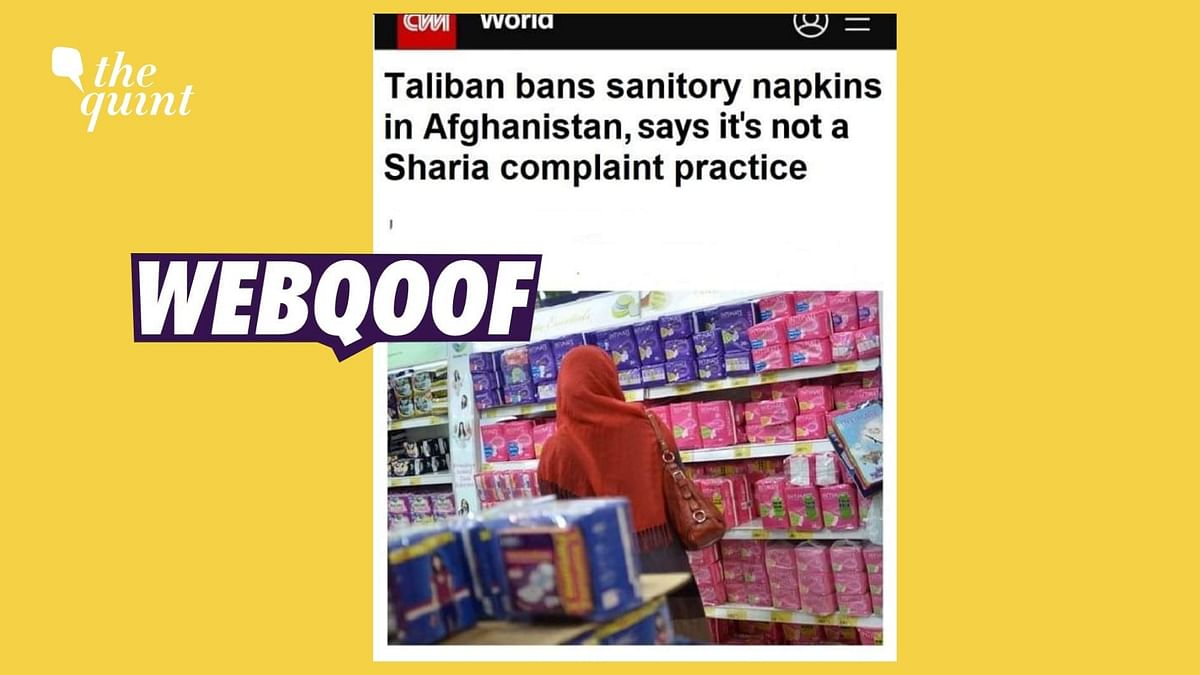 """<div class=""""paragraphs""""><p>A morphed screenshot was shared by social media users falsely claiming to show that  CNN published an article on the Taliban banning sanitary napkins in Afghanistan.</p></div>"""