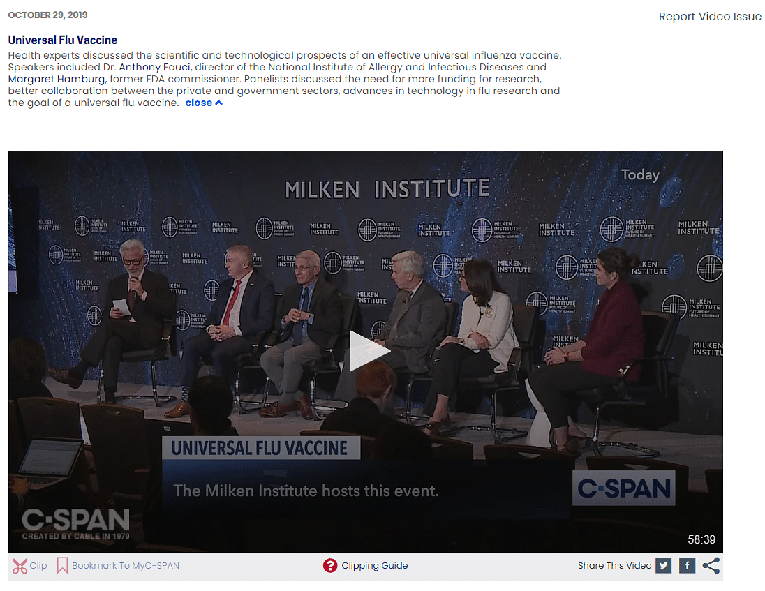 """<div class=""""paragraphs""""><p>Here's a <a href=""""https://www.c-span.org/video/?465845-1/universal-flu-vaccine&amp;playEventhttps://www.c-span.org/video/?465845-1/universal-flu-vaccine&amp;playEvent"""">link</a> to the interation.</p></div>"""