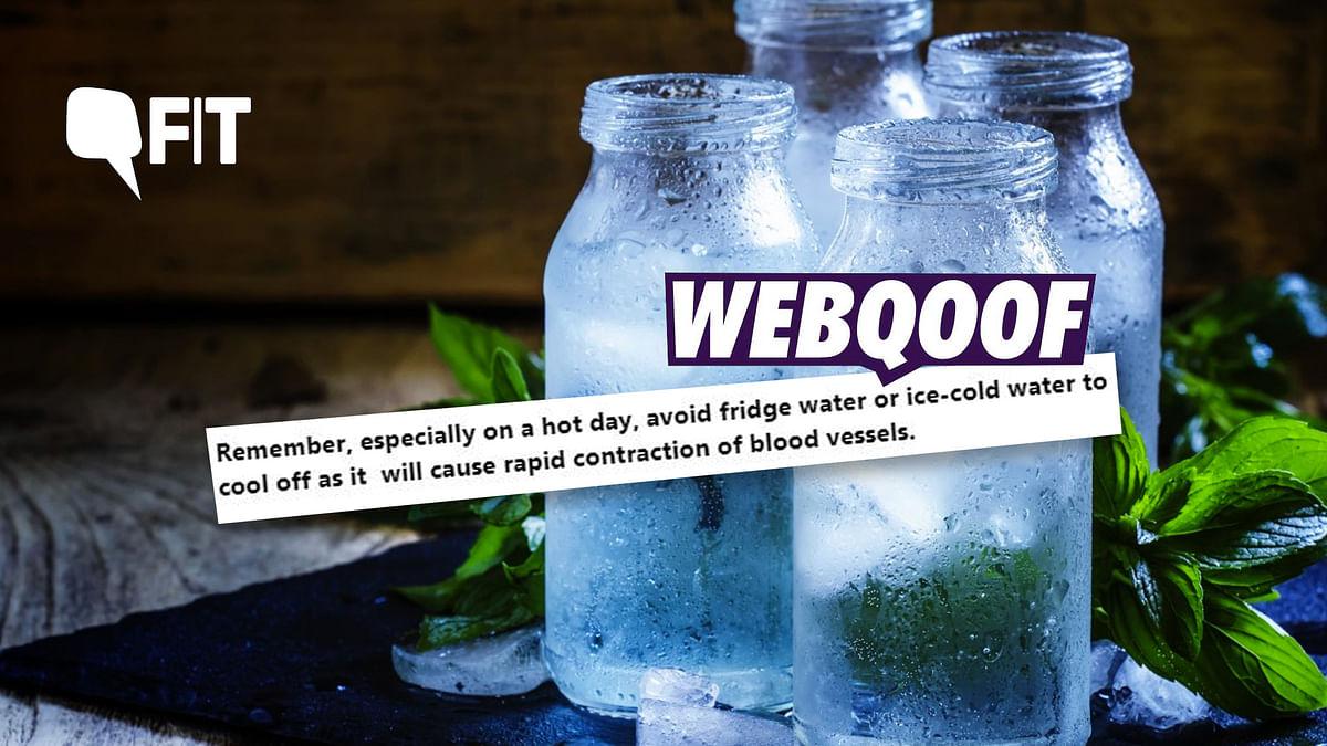 FIT WebQoof: Drinking Ice Water in the Heat is Not Dangerous