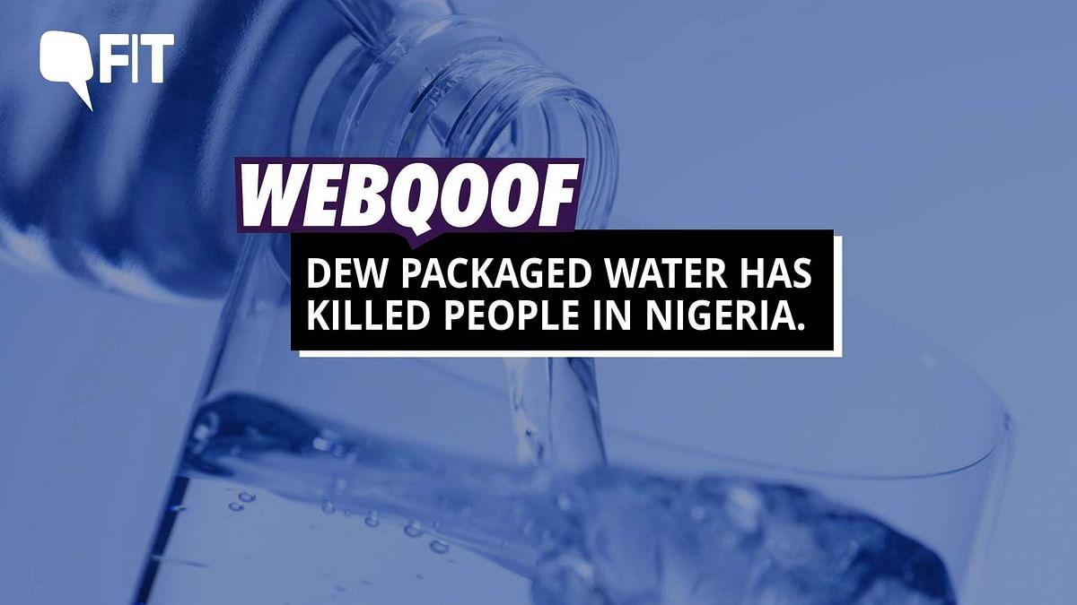 FIT WebQoof: Is Drinking 'Dew' Bottled Water Killing People?