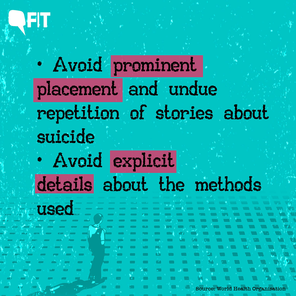 Part of the WHO Guidelines for Media on Suicide Reporting