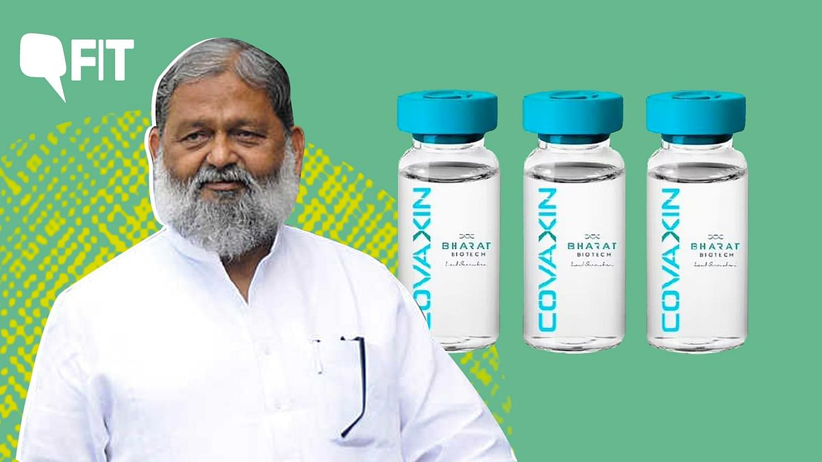 Anil Vij Tests COVID Positive; But Questioning Covaxin is Baseless